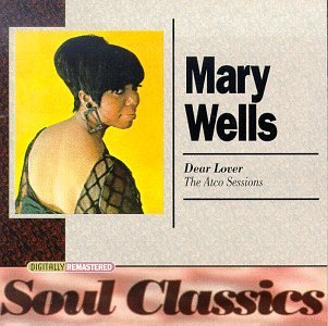 Wells Mary Dear Lover Atco Sessions