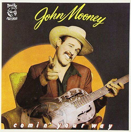 John Mooney Comin' Your Way