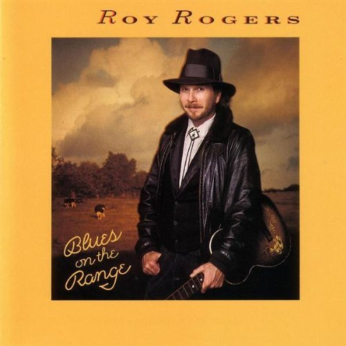 Roy Rogers Blues On The Range