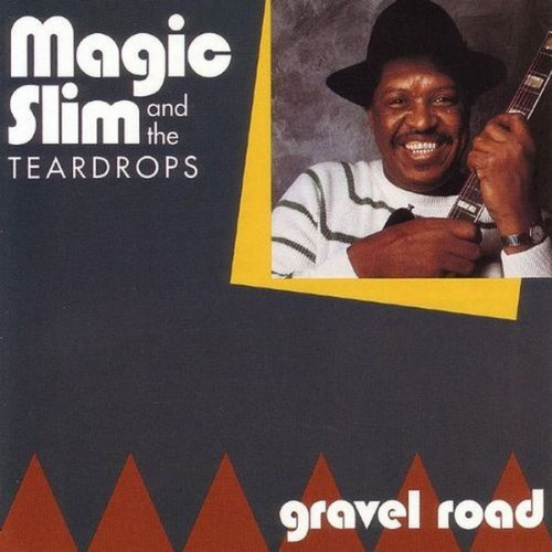 Magic Slim Gravel Road