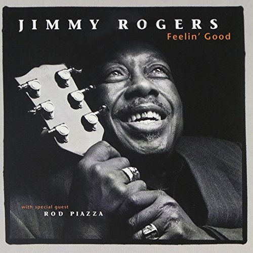 Jimmy Rogers Feelin' Good
