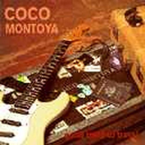 Coco Montoya Gotta Mind To Travel