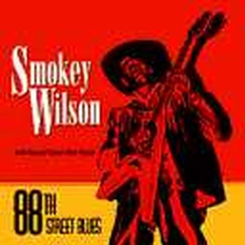 Smokey Wilson Eighty Eighth Street Blues