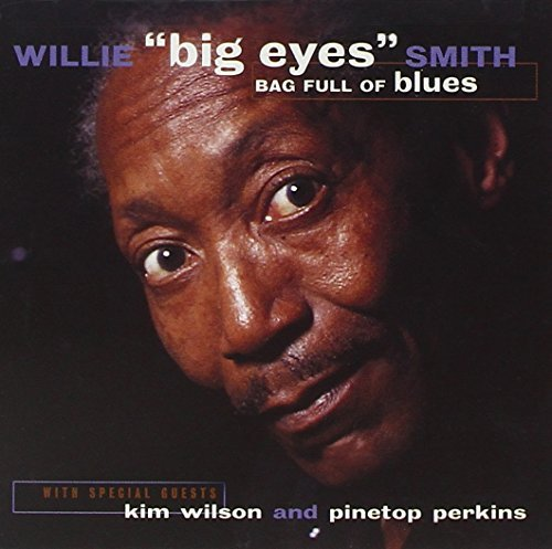 Willie Smith Bag Full Of Blues