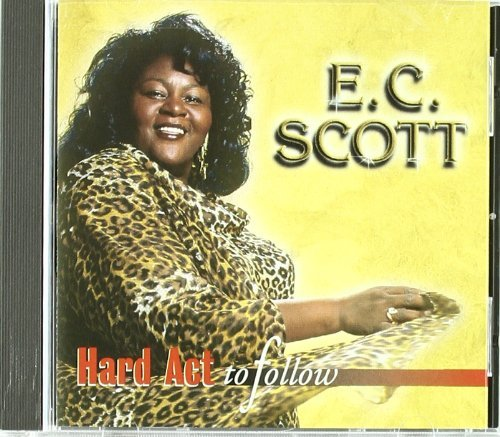 E.C. Scott Hard Act To Follow Hdcd