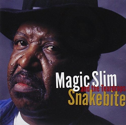 Magic Slim & Teardrops Snakebite