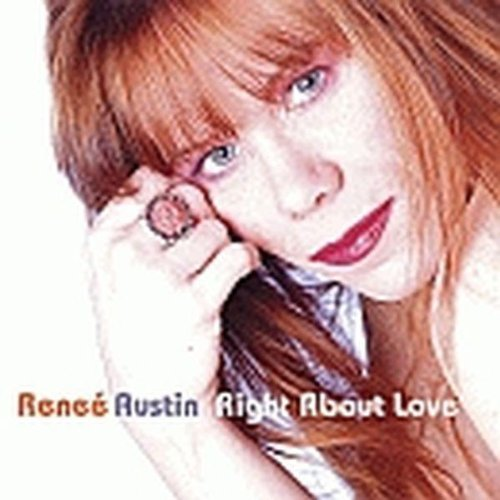Renee Austin Right About Love