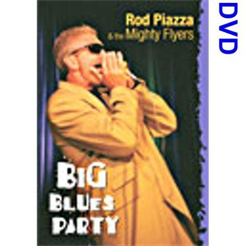 Rod & The Mighty Flyers Piazza Big Blues Parry