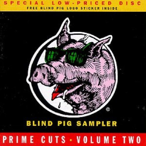 Prime Chops Vol. 2 Prime Chops Blind Pig S Rogers Bell Clay Thackery Prime Chops