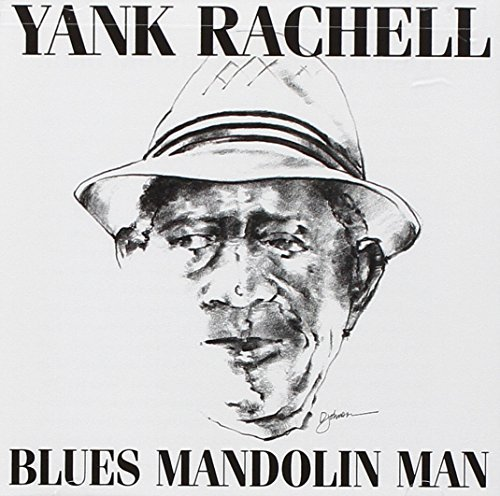 Yank Rachell Blues Mandolin Man