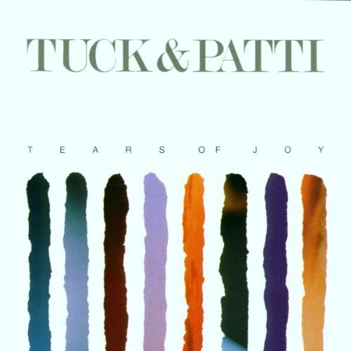 Tuck & Patti Tears Of Joy