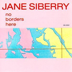 Jane Siberry No Borders Here