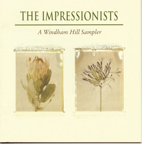 Impressionists Impressionists A Windham Hill Aaberg Butler Story Nightnoise Windham Hill Sampler