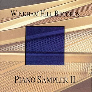 Windham Hill Records Piano Sampler Ii Story Wright Aaberg Burr Sevag Windham Hill Records