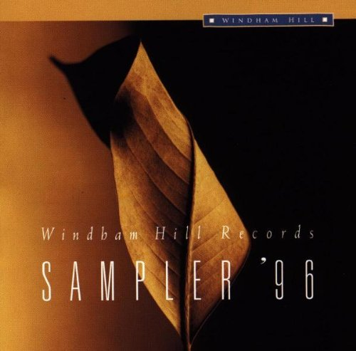 Windham Hill Sampler Sampler '96 Brickman Nightnoise Horvitz Windham Hill Sampler