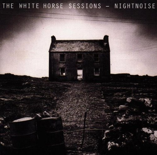 Nightnoise White Horse Sessions