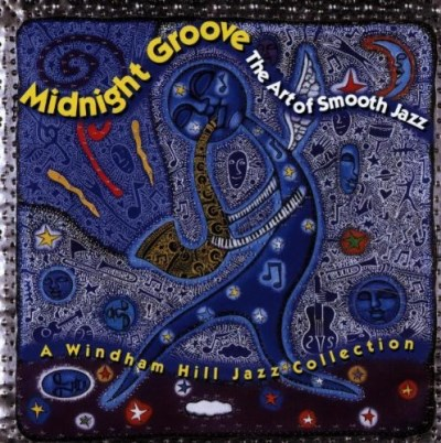 Midnight Groove Art Of Smoo Art Of Smooth Jazz Freeman Chaquico Klugh Scott Tuck & Patti Perry Cochran