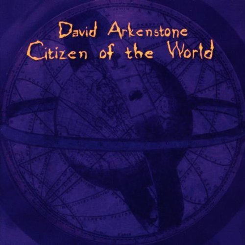 Arkenstone David Citizen Of The World