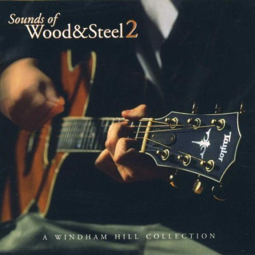 Sounds Of Wood & Steel Vol. 2 Sounds Of Wood & Steel Black Griffith Loggins Messina Sounds Of Wood & Steel