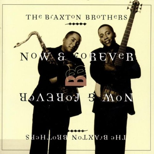 Braxton Brothers Now & Forever Hdcd