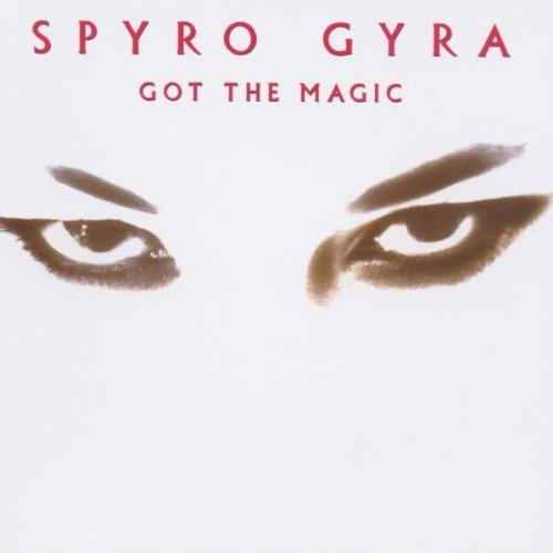 Spyro Gyra Got The Magic