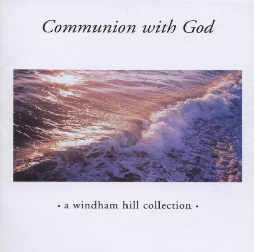 Communion With God Communion With God Owen Brickman Story Ackerman Ciani Kater Bolton Arkenstone