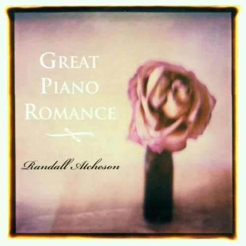 Randall Atcheson Great Piano Romance