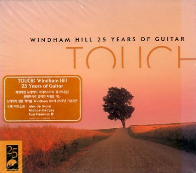 Touch 25 Years Of Windham H Touch 25 Years Of Windham Hill Hedges Ackerman Freeman Walden Cullen Dykes Harkness