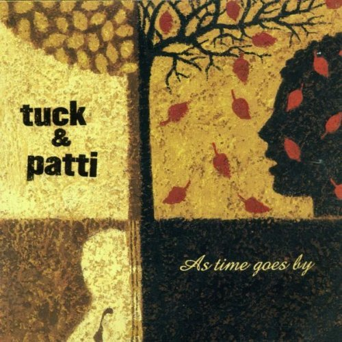Tuck & Patti As Time Goes By