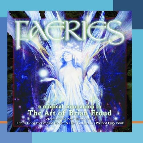 Faeries Musical Companion To T Faeries Musical Companion To T CD R