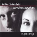 Benton Chandler Quiet Thing