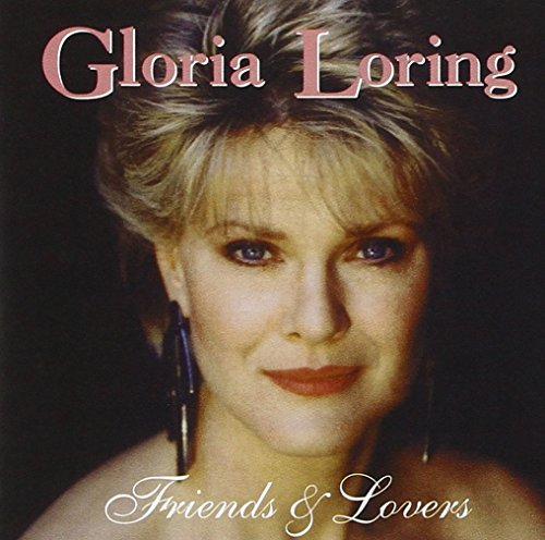Gloria Loring Friends & Lovers