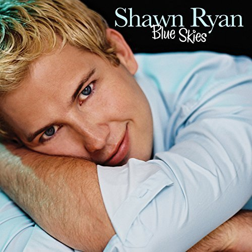 Shawn Ryan Blue Skies