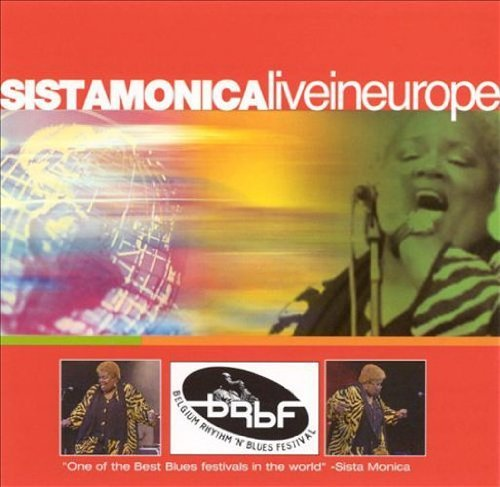 Sista Monica Live In Europe