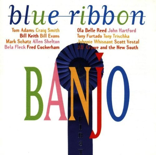 Blue Ribbon Banjo Blue Ribbon Banjo Fleck Hartford Shelton Schatz Keith Johnson Mountain Boys