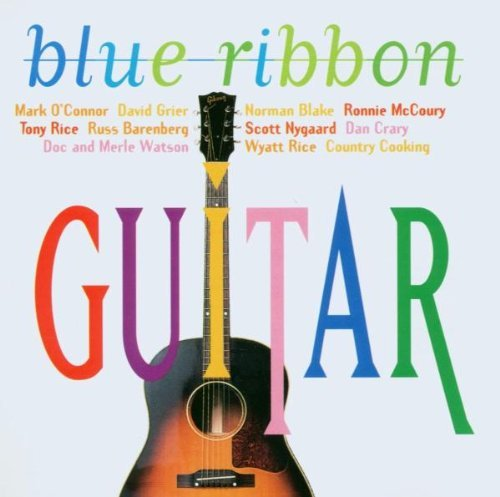 Blue Ribbon Guitar Blue Ribbon Guitar O'connor Grier Blake Rice Nygaard Crary Watson Barenberg