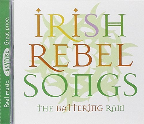 Battering Ram Irish Rebel Songs