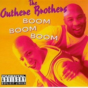 Outhere Brothers Boom Boom Boom