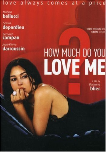 How Much Do You Love Me Bellucci Depardieu Ws Fra Lng Eng Sub Nr