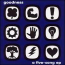 Goodness Five Song Ep