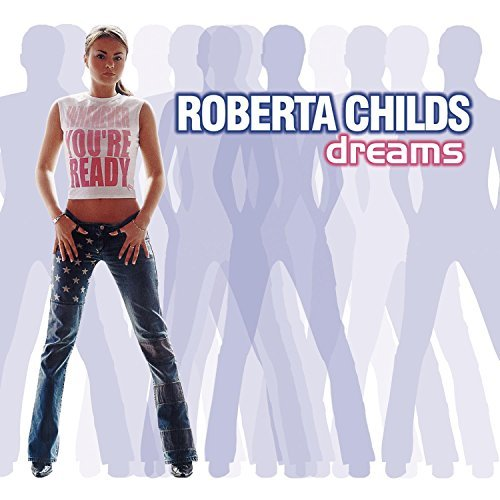 Roberta Childs Dreams