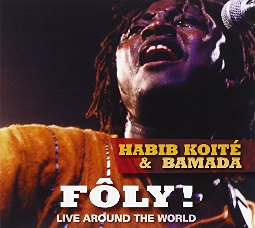 Habib & Bamada Koite Foly! Live Around The World 2 CD