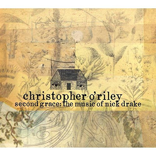 Christopher O'riley Second Grace Music Of Nick Dra