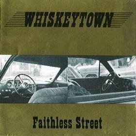 Whiskeytown Faithless Street