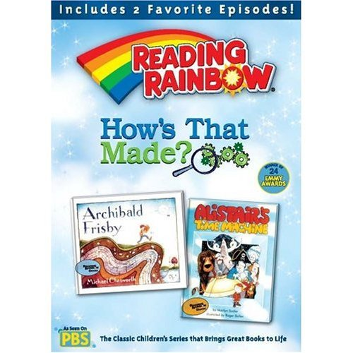 Reading Rainbow How's That Made?