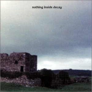 Nothing Inside Decay