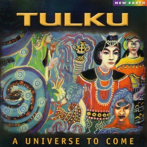 Tulku Universe To Come