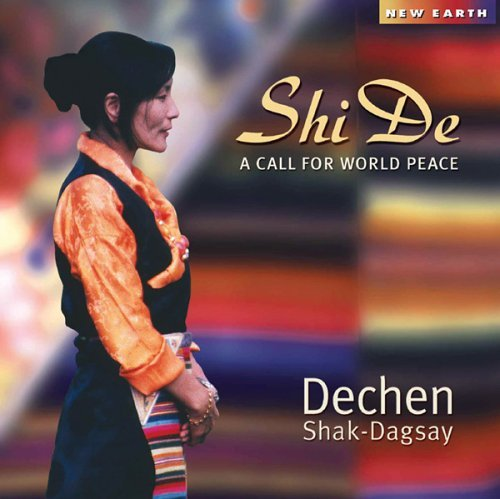 Dechen Shak Dagsay Shi De A Call For World Peace