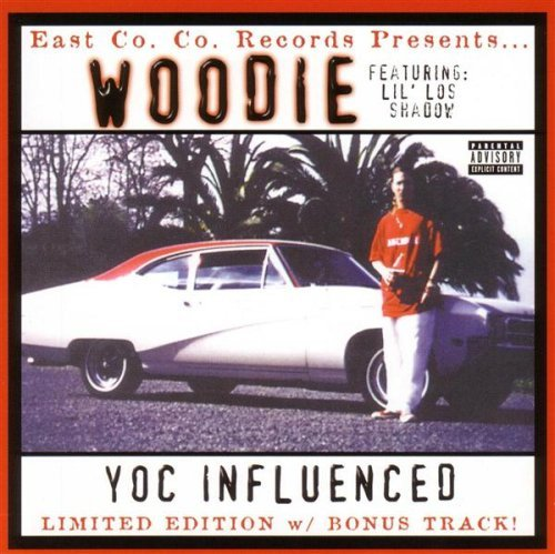 Woodie Y.O.C. Influenced Explicit Version