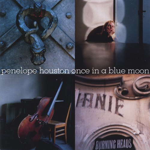 Houston Penelope Once In A Blue Moon